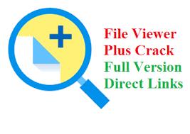 File Viewer Plus 4.0.2.4 Crack + Full Registration Key (2021) Latest Version
